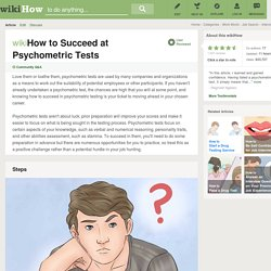 How to Succeed at Psychometric Tests: 10 Steps
