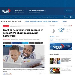 Want to help your child succeed in school? It's about reading, not homework