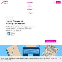 How to Succeed at: Writing Applications — The University of Sheffield