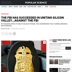 The FBI Has Succeeded In Uniting Silicon Valley...Against The FBI