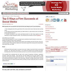 Top 5 Ways a Firm Succeeds at Social Media | Savvy Social Media Marketing