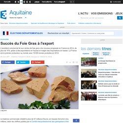 FRANCE 3 AQUITAINE 13/03/15 Succès du Foie Gras à l'export.