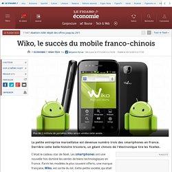 Wiko, le succès du mobile franco-chinois