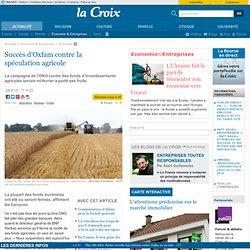 Succès d'Oxfam contre la spéculation agricole