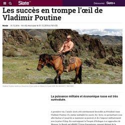 Les succès en trompe l'œil de Vladimir Poutine