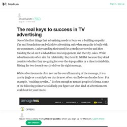 The real keys to success in TV advertising – Jimeet Gandhi – Medium