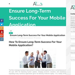 Long Term Success Of Mobile Application