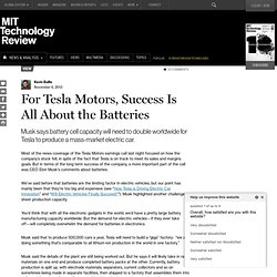For Tesla Motors, Success Is All About the Batteries