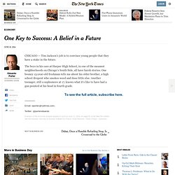 One Key to Success: A Belief in a Future