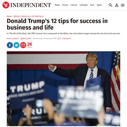 Donald Trump's 12 tips for success in business and life