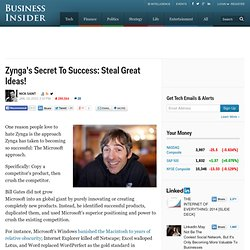 Zynga's Secret To Success: Steal Great Ideas!