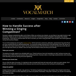 How to Handle Success after Winning a Singing Competition? - VocalMatch