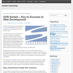 SVN Switch – Key to Success In Web Development | Justin Carmony's Blog