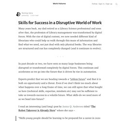 Skills for Success in a Disruptive World of Work — Work Futures