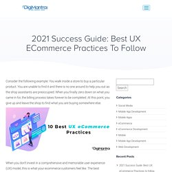 2021 Success Guide: Best UX eCommerce Practices To Follow