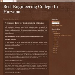 5 Success Tips for Engineering Students