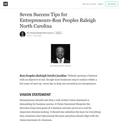 Seven Success Tips for Entrepreneurs-Ron Peoples Raleigh North Carolina
