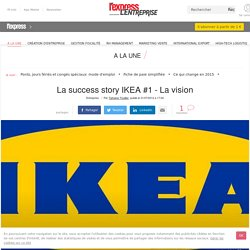 La success story IKEA #1 - La vision