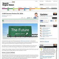 3 SEO Success Factors for 2014