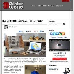 Nomad CNC Mill Finds Success on Kickstarter