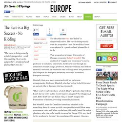 The Euro is a Big Success - No Kidding