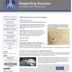 Success For Kids With Hearing Loss Mild Hearing Loss and Learning - Success For Kids With Hearing Loss
