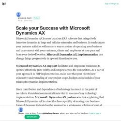 Scale your Success with Microsoft Dynamics AX – globalerp team – Medium