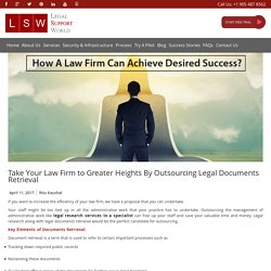 Take Your Law Firm To Success by Outsourcing Legal Services