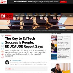 The Key to Ed Tech Success is People, EDUCAUSE Report Says