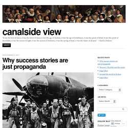 Why success stories are just propaganda