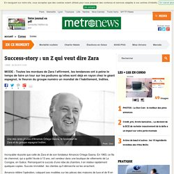 Success-story : un Z qui veut dire Zara