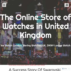 A Success Story Of Swarovski From 1895 Till Today