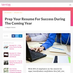 Prep Your Resume For Success During The Coming Year