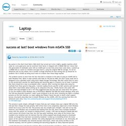 success at last! boot windows from mSATA SSD - General Hardware - Laptop