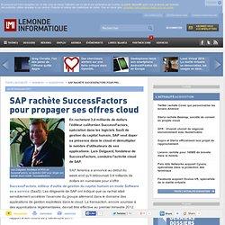 SAP rachète SuccessFactors pour propager ses offres cloud