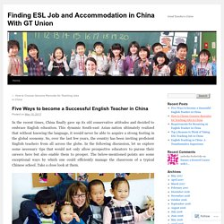 Five Ways to become a Successful English Teacher in China
