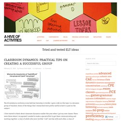 Classroom Dynamics: Practical tips on creating a successful group