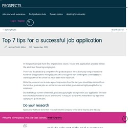 Top 7 tips for a successful job application