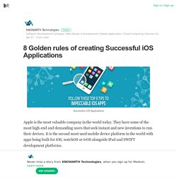 8 Golden rules of creating Successful iOS Applications