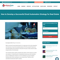 How to Develop a Successful Email Automation Strategy for Real Estate