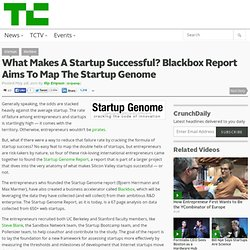 What Makes A Startup Successful? Blackbox Report Aims To Map The Startup Genome