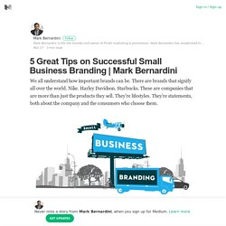 5 Great Tips on Successful Small Business Branding
