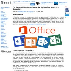 For Successful Business Choose the Right Office Set-Up for Computers