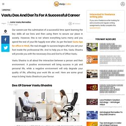 Vastu Dos And Don'ts For A Successful Career