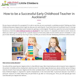 How to be a Successful Early Childhood Teacher in Auckland?