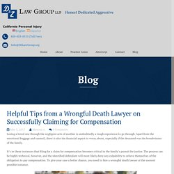 Helpful Tips from a Wrongful Death Lawyer on Successfully Claiming for Compensation