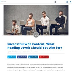 Successful Web Content: What Reading Levels Should You Aim for?