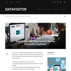 How to become a successful Quality Assurance Engineer? - Datavisitor