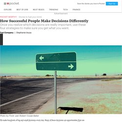 How Successful People Make Decisions Differently