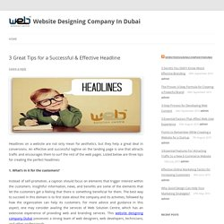 3 Great Tips for a Successful & Effective Headline - Website Designing Company In Dubai